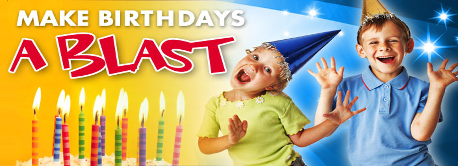 Make Birthdays a Blast